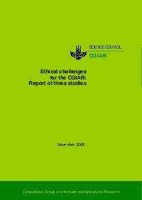 Ethical challenges for the CGIAR: Report of three studies