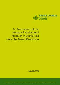 An Assessment of the Impact of Agricultural Research in South Asia