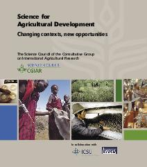 Science for Agricultural Development: Changing contexts, new opportunities